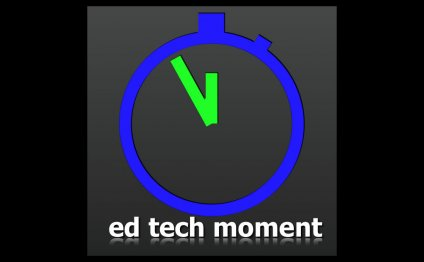 EdTech Moment by Tim McKean