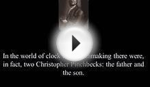 Brief History of Christopher Pinchbeck - Watch and Clock