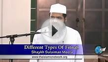 Different Types of Fitnah in this modern time ~ Sheikh